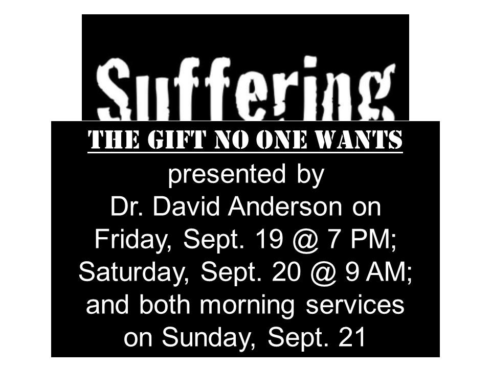 Suffering- Dr David Anderson